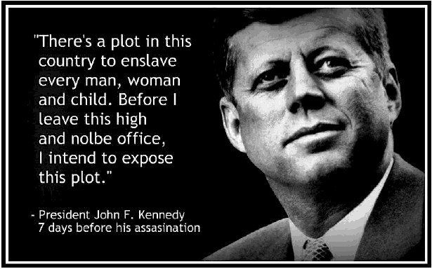 JFK Quote 7 Days Before His Assasination 1 - Take the Red Pill Information